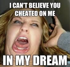 I Cant Meme - 80 most irritating girlfriend memes