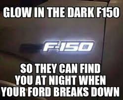 Ford Owner Memes - gm parts center ford f 150 jokes that will make em mad