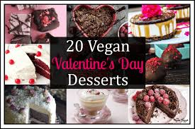 vegan s day 20 vegan s day desserts vegan huggs