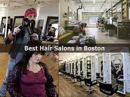 best hair salons in boston review and directory hairstyle for