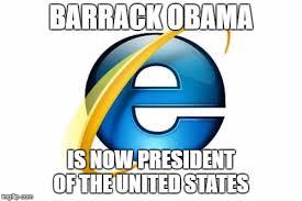 Internet Explorer Memes - internet explorer meme imgflip