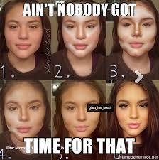 Too Much Makeup Meme - too much makeup girl via meme generator funny pinterest meme