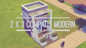 Compact House by 2x3 Compact Modern House Build The Sims 4 Youtube