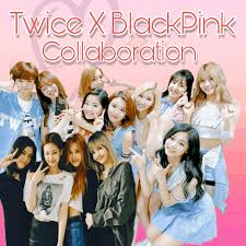 blackpink download album twice x blackpink collab day 2 twice 트와이스 ㅤ amino