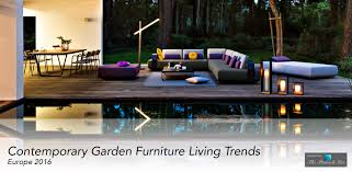 contemporary garden furniture living trends from europe for 2016