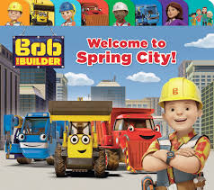 bob builder spring u2013 hachette book group