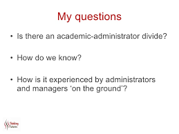 exploring the academic administrator divide1