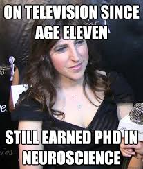 Neuroscience Meme - actually kinda qualified for her role in the big bang theory memes