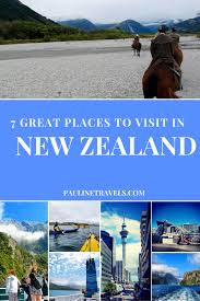 7 best places to visit in new zealand nelson queenstown