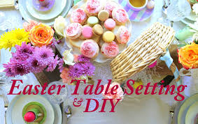 Easter Table Setting Easter Table Setting U0026 Easy Diy Ideas With Kier Mellour