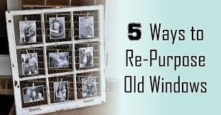 Upcycling Old Windows - 5 ways to re purpose old windows window genie blog