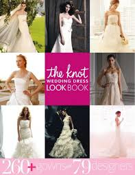 the knot wedding gown look book u2013 december 01 2011 download