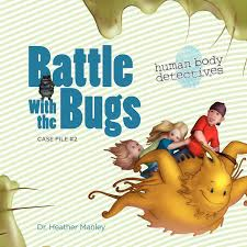 battle with the bugs an imaginative journey through the immune
