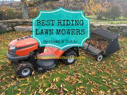 best riding lawn mower riding lawn mower reviews