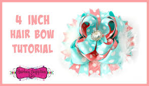 bow supplies 4 inch hair bow with 7 8 inch ribbon tutorial hairbow supplies