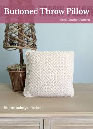 Free Crochet Patterns For Home Decor Buttoned Throw Pillow Free Crochet Pattern From Little Monkeys