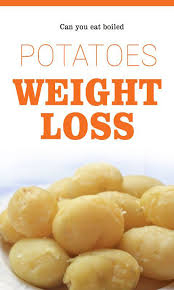 can you eat boiled potatoes for weight loss u2013 lifee too fitness