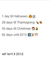 1 day till 28 days till thanksgiving 55 days till
