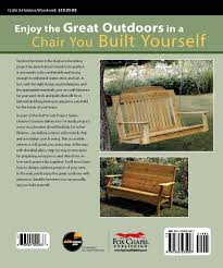 The Great Outdoors Patio Furniture Outdoor Furniture Built To Last 14 Timeless Woodworking
