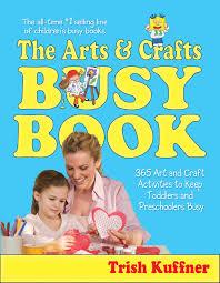 the arts u0026 crafts busy book ebook by trish kuffner laurel aiello