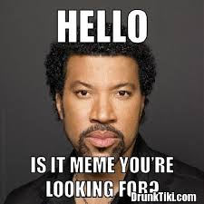 Hello Meme - image hello is it meme youre looking for jpg the amazing world