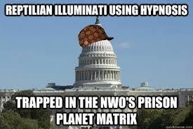 Reptilian Meme - reptilian illuminati using hypnosis trapped in the nwo s prison