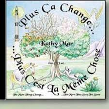 Plus Ca Change Plus Ca Meme Chose - image kathy mar plus 繚a change plus c est la m罨me chose jpg