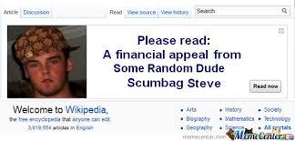 Meme Wikipedia - wikipedia appeal from scumbag steve by friaza meme center