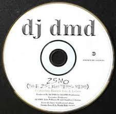 dj dmd 25 mo the 25 lighters remix cd at discogs