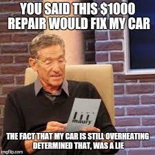 Car Repair Meme - maury lie detector meme imgflip