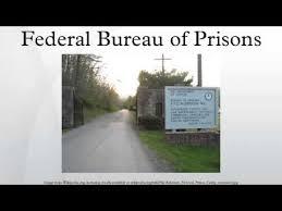 federal bureau of prisons federal bureau of prisons