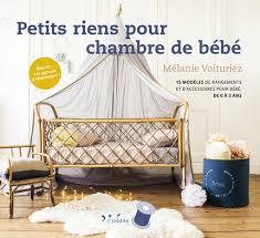 accessoires chambre bébé leduc s éditions petits riens pour chambre de bébé 15 modèles