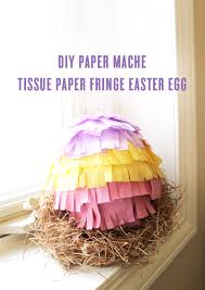 Easter Egg Decorating Tissue Paper by What I U0027m Working On Wednesday Diy Paper Mache Tissue Paper Fringe