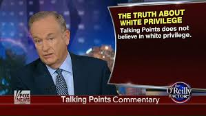 Bill Oreilly Meme - bill o reilly is still denying white privilege exists huffpost