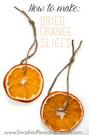 how to make dried orange slices smashed peas carrots