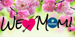 celebrate mother u0027s day in downtown op downtown overland