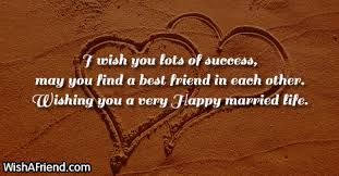 best friend marriage quotes congratulations