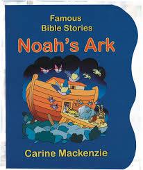 cfp famous bible stories noah u0027s ark carine mackenzie