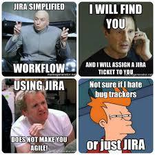 Agile Meme - jira a necessary evil scrum org