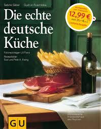s chsische k che die echte deutsche küche gudrun ruschitzka sabine sälzer