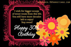 Wishing You A Happy Birthday Quotes 30th Birthday Wishes And Messages 365greetings Com