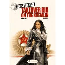 takeover bid insiders tome 4 takeover bid on the kremlin livre livres en vo