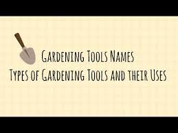 Types Of Hoes For Gardening - organic gardening tools names and uses types of gardening tools