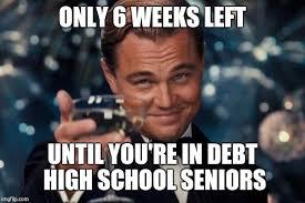 High School Senior Meme - leonardo dicaprio cheers meme imgflip