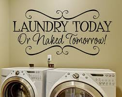 Laundry Room Wall Decor Ideas Laundry Room Decor Laundry Wall Decals Laundry Wall Decal