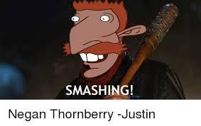Smashing Meme - smashing negan thornberry justin meme on me me