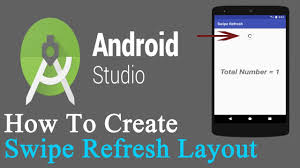 layout android refresh how to create swipe refresh layout 1 android studio youtube