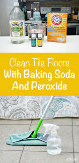 how to clean tile floors with baking soda baking soda vinegar