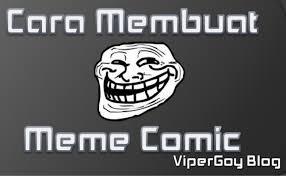 Cara Bikin Meme - cara membuat meme comic share knowldge