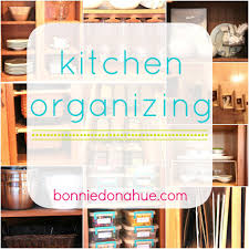 organizing your kitchen bonnie donahue